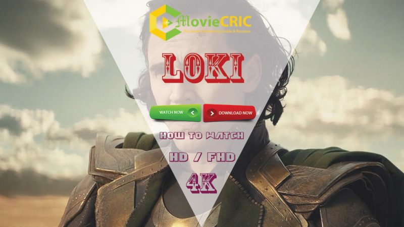 How to Watch Loki full Episode for Free