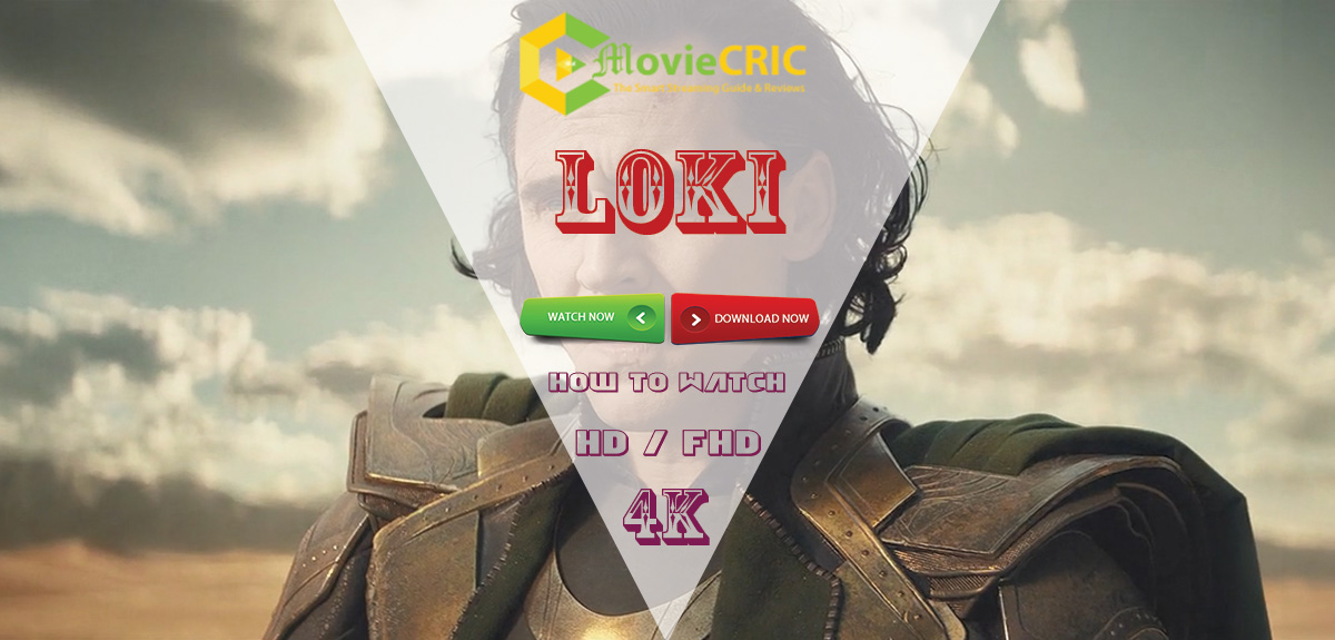 Loki Full Episode 'How to watch Online' on TV for Free 2021?