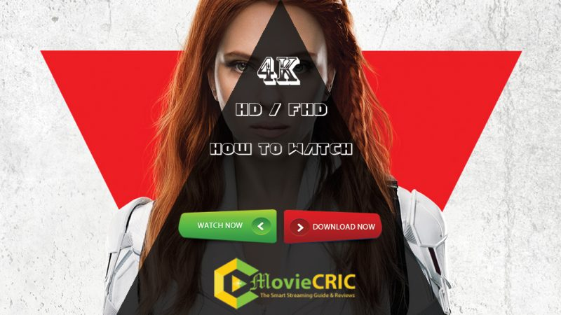 How to Watch Black Widow full movie for Free