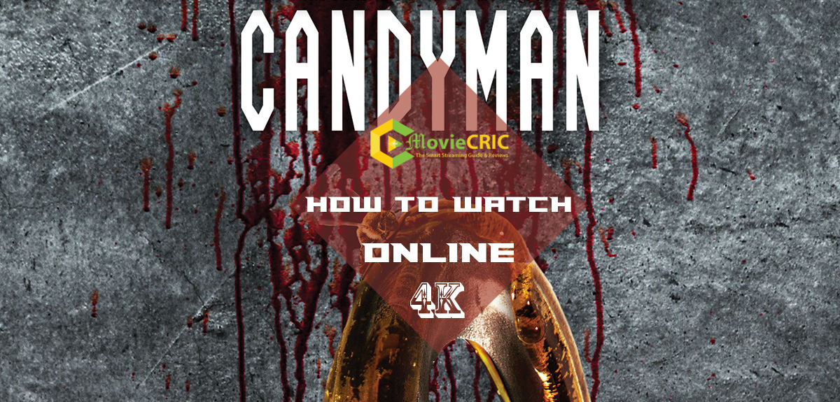 """Watch """"Candyman"""" Streaming Free: How to watch Full online Movie"""