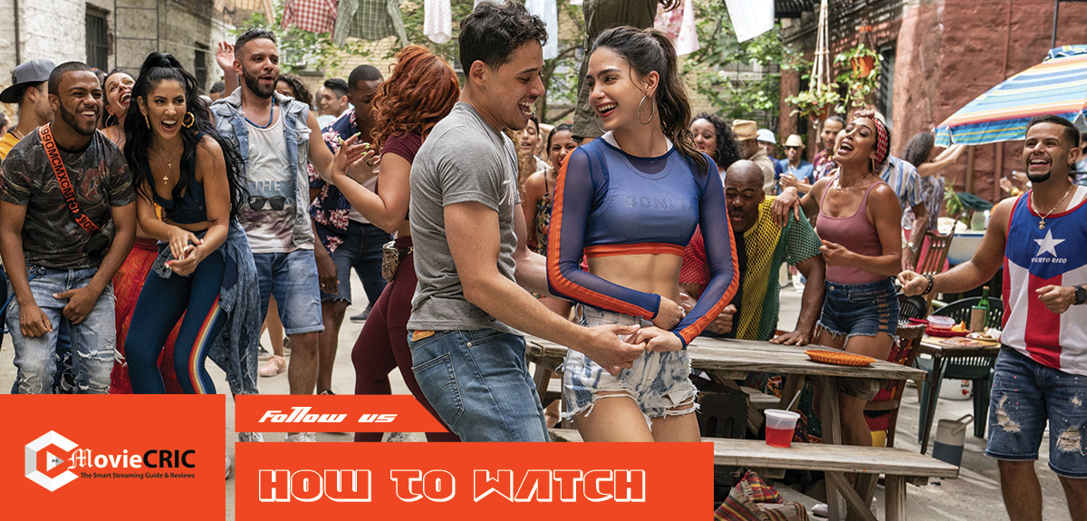 In the Heights Full Movie 'How to watch  Online' on TV for Free 2021?