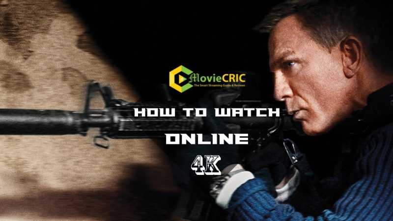 How to Watch No Time to Die full movie for Free