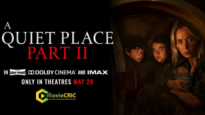 Watch A Quiet Place Part II movie Free