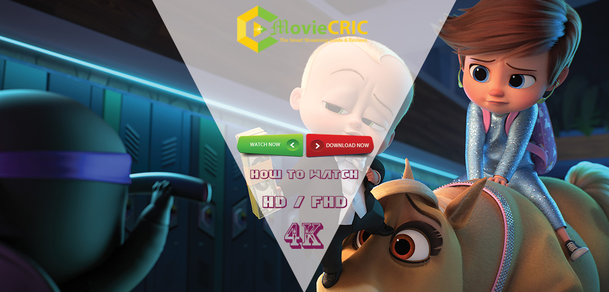 The Boss Baby 2 Movie 2021: Showtimes Near Me or Stream Free at HOME