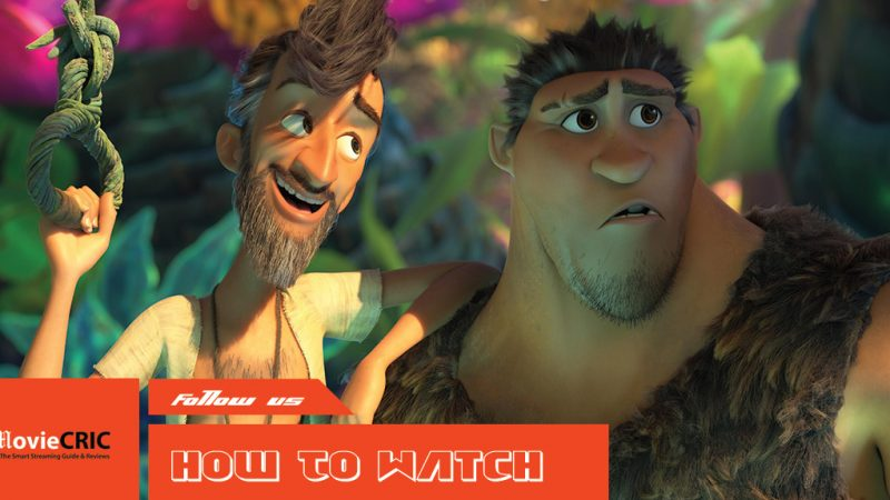 how to watch The Croods 2 online