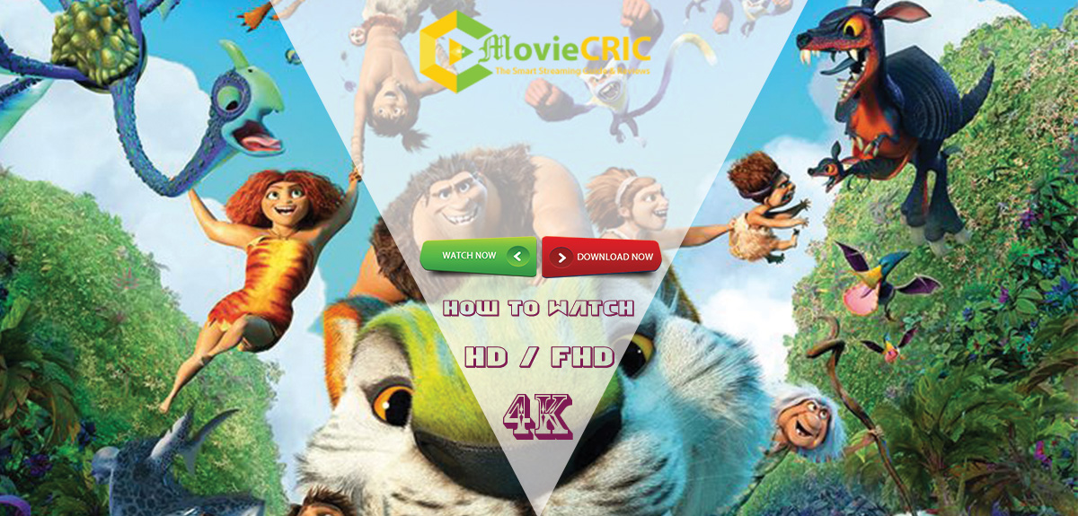 The Croods 2 Movie 2021: Showtimes Near Me or Stream Free at HOME