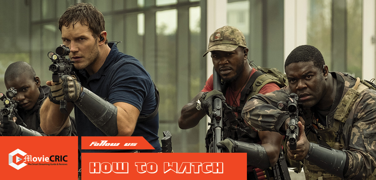 Where to Watch The Tomorrow War Online: When Will Chris Pratt Movie Be Streaming For Free 2021