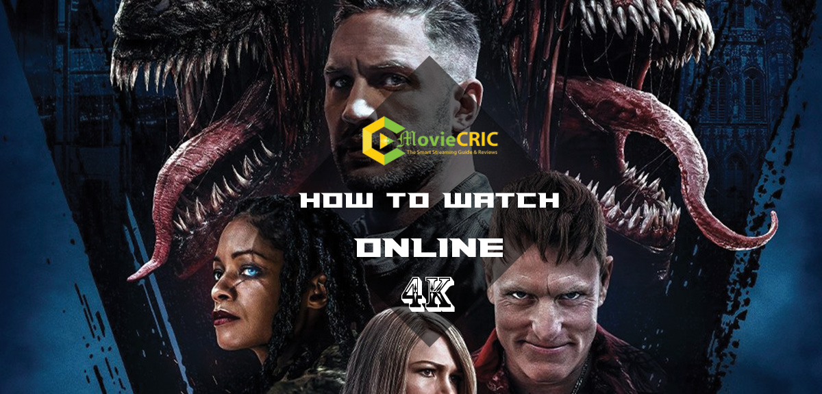 """How to Watch """"Venom 2"""" At Home online and Stream free"""