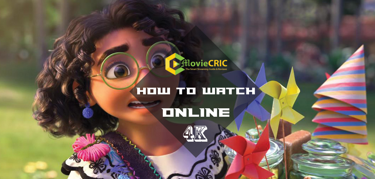 Streaming Online-How to Watch Disney's Encanto?